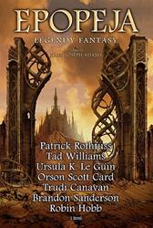 Epopeja. Legendy fantasy,  praca zbiorowa, John Joseph Adams, Dom Wydawniczy REBIS Sp. z o.o.