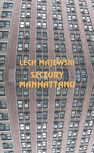 Szczury Manhattanu, Lech Majewski, Dom Wydawniczy REBIS Sp. z o.o.