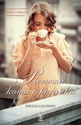 Pierwsza kawa o poranku, Diego Galdino, Dom Wydawniczy REBIS Sp. z o.o.