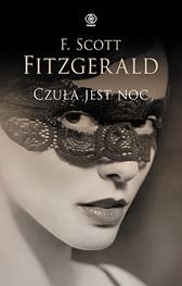 Czuła jest noc, F. Scott Fitzgerald, Dom Wydawniczy REBIS Sp. z o.o.