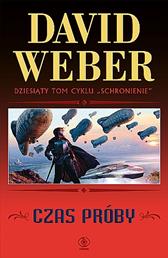 Czas próby, David Weber, Dom Wydawniczy REBIS Sp. z o.o.