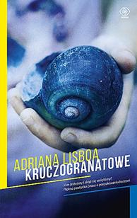 Kruczogranatowe, Adriana Lisboa, Dom Wydawniczy REBIS Sp. z o.o.