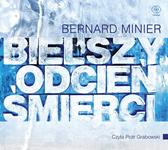 Bielszy odcień śmierci, Bernard Minier, Dom Wydawniczy REBIS Sp. z o.o.