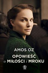 Opowieść o miłości i mroku, Amos Oz, Dom Wydawniczy REBIS Sp. z o.o.