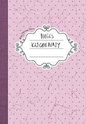 Notes kuchenny, Nina Majewska-Brown, Dom Wydawniczy REBIS Sp. z o.o.
