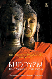Buddyzm. Jeden nauczyciel, wiele tradycji,  Dalajlama, Thubten Chodron, Dom Wydawniczy REBIS Sp. z o.o.