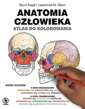 Anatomia człowieka. Atlas do kolorowania, Wynn Kapit, Lawrence M. Elson, Dom Wydawniczy REBIS Sp. z o.o.
