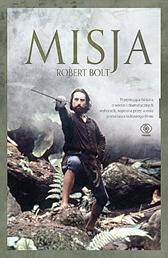 Misja, Robert Bolt, Dom Wydawniczy REBIS Sp. z o.o.