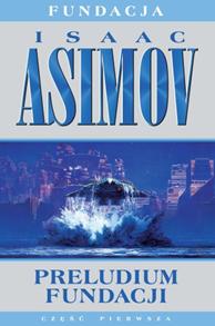 Preludium Fundacji, Isaac Asimov, Dom Wydawniczy REBIS Sp. z o.o.