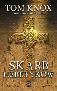 Skarb heretyków, Tom Knox, Dom Wydawniczy REBIS Sp. z o.o.