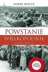 Powstanie Wielkopolskie, Marek Rezler, Dom Wydawniczy REBIS Sp. z o.o.