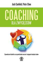 Coaching dla zwycięzców, Jack Canfield, Dom Wydawniczy REBIS Sp. z o.o.