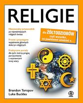 Religie dla żółtodziobów, Luke Buckles, Brandon Toropov, Dom Wydawniczy REBIS Sp. z o.o.