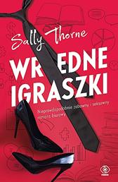 Wredne igraszki, Sally Thorne, Dom Wydawniczy REBIS Sp. z o.o.