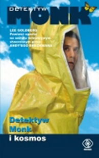 Detektyw Monk i kosmos, Lee Goldberg, Dom Wydawniczy REBIS Sp. z o.o.