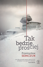 Tak będzie prościej, Przemysław Semczuk, Dom Wydawniczy REBIS Sp. z o.o.