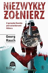 Niezwykły żołnierz, Georg Rauch, Dom Wydawniczy REBIS Sp. z o.o.