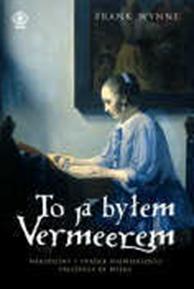 To ja byłem Vermeerem, Frank Wynne, Dom Wydawniczy REBIS Sp. z o.o.