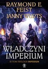 Władczyni Imperium, Janny Wurts, Raymond E. Feist, Dom Wydawniczy REBIS Sp. z o.o.