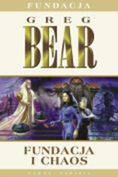 Fundacja i chaos, Greg Bear, Dom Wydawniczy REBIS Sp. z o.o.