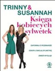 Księga kobiecych sylwetek, Trinny Woodall, Susannah Constantine, Dom Wydawniczy REBIS Sp. z o.o.