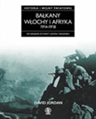 Bałkany, Włochy i Afryka 1914-1918. Historia pierwszej..., David Jordan, Dom Wydawniczy REBIS Sp. z o.o.