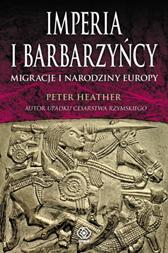 Imperia i barbarzyńcy, Peter Heather, Dom Wydawniczy REBIS Sp. z o.o.