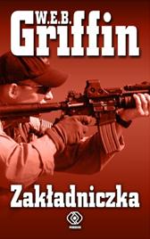 Zakładniczka, W.E.B. Griffin, Dom Wydawniczy REBIS Sp. z o.o.