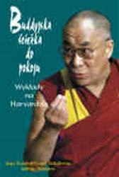 Buddyjska ścieżka do pokoju. Wykłady na Harvardzie,  Dalajlama, Dom Wydawniczy REBIS Sp. z o.o.
