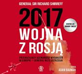 2017: Wojna z Rosją, Richard Shirreff, Dom Wydawniczy REBIS Sp. z o.o.