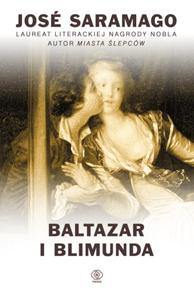 Baltazar i Blimunda, José Saramago, Dom Wydawniczy REBIS Sp. z o.o.