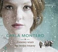 Zimowy wiatr na twojej twarzy, Carla Montero, Dom Wydawniczy REBIS Sp. z o.o.