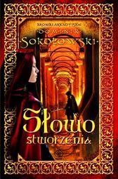 Słowo stworzenia, Dominik Sokołowski, Dom Wydawniczy REBIS Sp. z o.o.