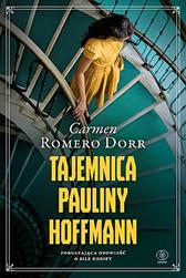Tajemnica Pauliny Hoffmann, Carmen Romero Dorr, Dom Wydawniczy REBIS Sp. z o.o.