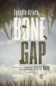 Zapadła dziura Bone Gap, Laura Ruby, Dom Wydawniczy REBIS Sp. z o.o.