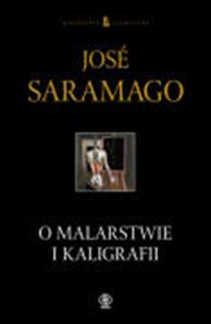 O malarstwie i kaligrafii, José Saramago, Dom Wydawniczy REBIS Sp. z o.o.