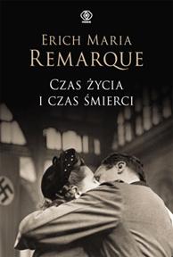 Czas życia i czas śmierci, Erich Maria Remarque, Dom Wydawniczy REBIS Sp. z o.o.
