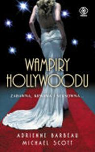 Wampiry Hollywoodu, Adrienne Barbeau, Michael Scott, Dom Wydawniczy REBIS Sp. z o.o.