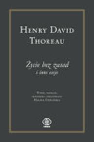 Życie bez zasad, Henry David Thoreau, Dom Wydawniczy REBIS Sp. z o.o.