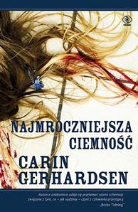 Najmroczniejsza ciemność, Carin Gerhardsen, Dom Wydawniczy REBIS Sp. z o.o.