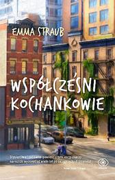 Współcześni kochankowie, Emma Straub, Dom Wydawniczy REBIS Sp. z o.o.