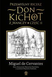 Przemyślny rycerz don Kichot z Manczy. Część druga, Miguel de Cervantes Saavedra, Dom Wydawniczy REBIS Sp. z o.o.