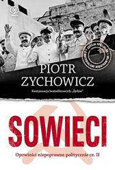 Sowieci, Piotr Zychowicz, Dom Wydawniczy REBIS Sp. z o.o.