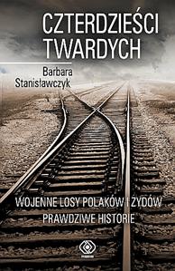 Czterdzieści twardych, Barbara Stanisławczyk, Dom Wydawniczy REBIS Sp. z o.o.