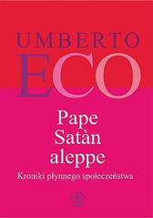 Pape Satan aleppe. Kroniki płynnego społeczeństwa, Umberto Eco, Dom Wydawniczy REBIS Sp. z o.o.