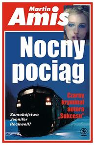 Nocny pociąg, Martin Amis, Dom Wydawniczy REBIS Sp. z o.o.