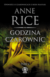Godzina czarownic, tom 2, Anne Rice, Dom Wydawniczy REBIS Sp. z o.o.