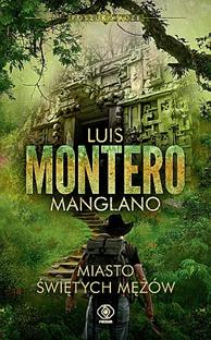 Miasto Świętych Mężów, Luis Montero Manglano, Dom Wydawniczy REBIS Sp. z o.o.