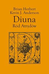 Diuna. Ród Atrydów, Kevin J. Anderson, Brian Herbert, Dom Wydawniczy REBIS Sp. z o.o.