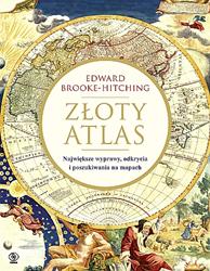 Złoty atlas, Edward Brooke-Hitching, Dom Wydawniczy REBIS Sp. z o.o.